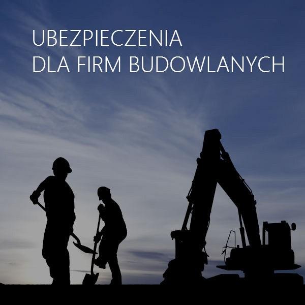 Dla firm budowlanych